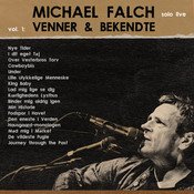 Michael Falch Solo Live (Vol. 1 Venner & Bekendte) Songs