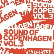 Sound Of Copenhagen Vol. 3 Songs