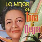 Lo Mejor De Toña La Negra Songs