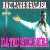 Kazi Yake Msalaba Songs