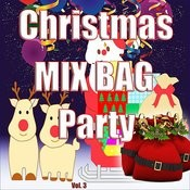 Christmas Mix Bag Party, Vol. 3 Songs