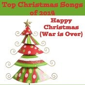 Top Christmas Songs Of 2014: Happy Christmas (War Is Over) Songs