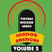 Vintage Record Labels: London American, Vol. 2 Songs