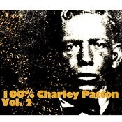 100% Charley Patton, Vol. 2 Songs