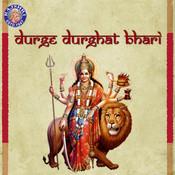 Durge Durghat Bhari - Durga Devichi Aarti Songs