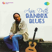 Anjan Dutta - Bandra Blues Songs