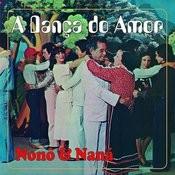 A Dança Do Amor Songs