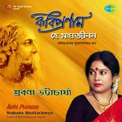 Srabana Bhattacharya Kabi Pranam Songs
