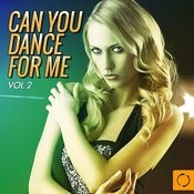 Can You Dance For Me, Vol. 2 Songs
