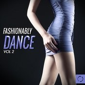 Fashionably Dance, Vol. 2 Songs