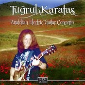 Anatolian Electric Guitar Concerto Songs
