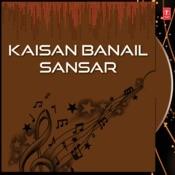 Kaisan Banail Sansar Songs