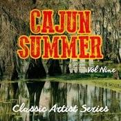 Cajun Summer - Classic Artist Series, Vol. 9 Songs