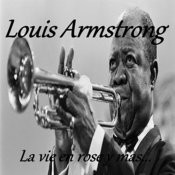 Louis Armstrong - La Vie En Rose Y Mas... Songs