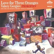 Prokofiev: Love for Three Oranges Songs
