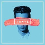 TRXYE Songs