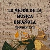 Lo Mejor De La Música Española Vol. XVII Songs