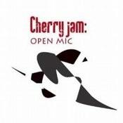 Cherry Jam: Open Mic Songs