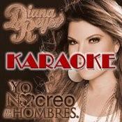Yo No Creo En Los Hombres (Karaoke Version) Songs