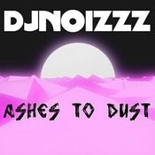 Ashes To Dust Song