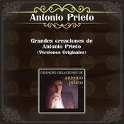 Grandes Creaciones de Antonio Prieto (Versiones Originales) Songs