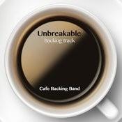 Unbreakable (Backing Track Instrumental Version) Songs