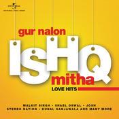 Gur Nalon Ishq Mitha - Love Hits Songs