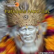 Patkholo Mere Sai Songs