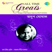 Kazi Nazrul Islam Songs By Anup Ghoshal Songs