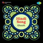 Hindi Songs (ghazals) Songs