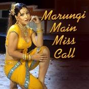 Marungi Main Miss Call Songs