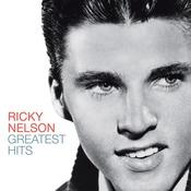 Greatest Hits - Ricky Nelson (Remastered Edition) Songs