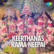 Keerthanas - Rama Neepai Songs