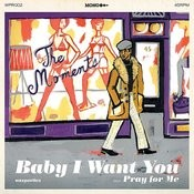 Baby I Want You Songs