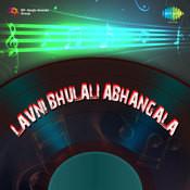 Lavni Bhulali Abhangala Songs