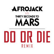 Do Or Die (Remix) Songs