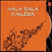 Hala Sala Kaileba Songs
