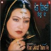 Khat Likhdi Tainu Ve Songs