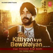 Kittiyan Kyo Bewafaiyan Songs