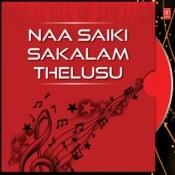 Naa Saiki Sakalam Thelusu Songs