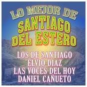Lo Mejor De Santiago Del Estero Songs