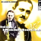 Bix Beiderbecke 20 Classic Tracks Songs