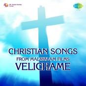 Christian Songs From Mal Films Velichame Songs