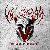 Drilled By Bullets Songs