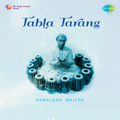 Kamalesh Maitra - Tabla Tarang Songs