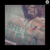 She's So Mean (Remixes) Songs