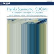Sarmanto : Suomi - A Symphonic Jazz Poem for Orchestra Songs