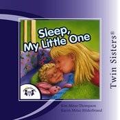 Twin Sisters - Sleep, My Little One Songs