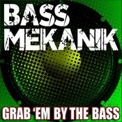 Grab'em By The Bass Songs