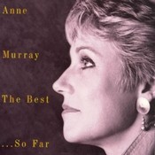 Anne Murray The Best Of...So Far - 20 Greatest Hits Songs